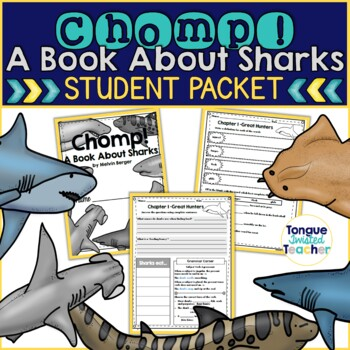 Chomp!  A Book About Sharks by Melvin Berger, Level L, Stu