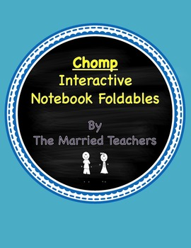 Chomp Interactive Literature and Grammar Notebook Foldables