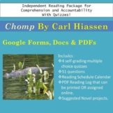 Chomp by C. Hiaasen Quizzes Google Forms Independent Readi