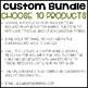 Choose 10 (Custom Bundles)