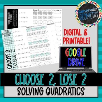 Choose 2 Lose 2: Solving Quadratic Equations by Factoring; Algebra 1