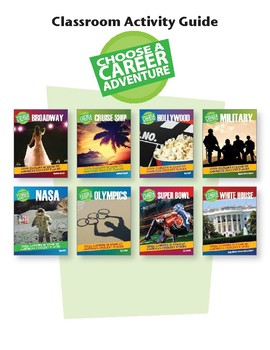 Choose A Career Adventure Classroom Activity Guide