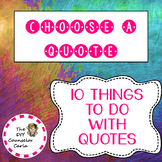 Choose A Quote Activity