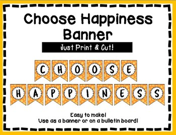 Choose Happiness Banner - Bulletin Board - Orange