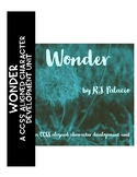 Choose Kind: A Wonder CCSS Aligned Character Development Unit