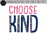 Choose Kind Cut File and Clip Art - SVG, PNG, EPS, DXF, JPG