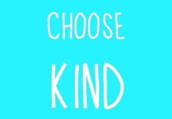 Choose Kind Posters