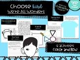 Choose Kind - We're All Wonders - Back to School / Soft Skills