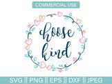 Choose Kind Wreath Cut File and Clip Art - SVG, PNG, EPS, DXF, JPG