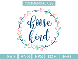 Choose Kind Wreath Cut File and Clip Art - SVG, PNG, EPS,