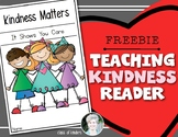 Choose Kindness: A Reader for Young Students in Kindergarten & First Grade