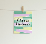 Choose Kindness Printable // Motivational Printable