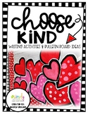 Choose Kindness Valentines Day bulletin board and writing