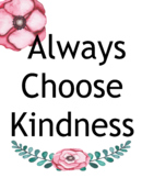 Choose Kindness Watercolor Poster