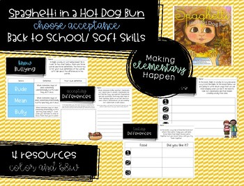 Choose No Bullies-  Back to School / Soft Skills- Spaghetti in a Hot Dog Bun