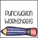 Choose The Correct Punctuation Worksheets