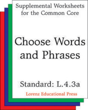 Choose Words and Phrases (CCSS L.4.3a)