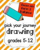 Choose Your Journey Drawing
