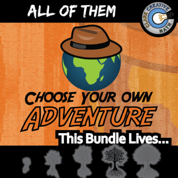 Choose Your Own Adventure -- ALL OF THEM -- Grades (3-12) -- 140+ Activities