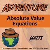 Adventure Math Worksheet -- Absolute Value Equations -- Haiti