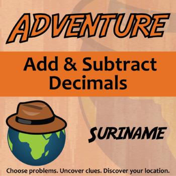 Adventure Math Worksheet -- Add and Subtract Decimals -- Suriname