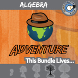 Adventure Math -- ALGEBRA CURRICULUM BUNDLE -- 42+ Worksheets!