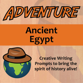 Adventure -- Ancient Egypt - Creative Writing Prompts