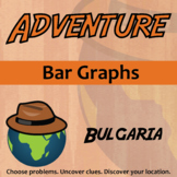 Adventure - Bar Graphs - Bulgaria - Distance Learning Compatible
