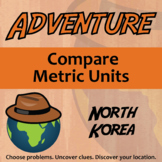 Choose Your Own Adventure -- Compare Metric Units - North Korea