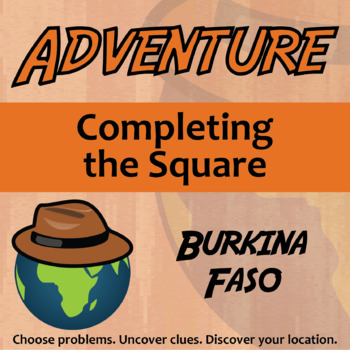 Choose Your Own Adventure -- Completing the Square -- Burk