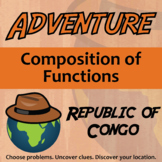 Adventure Math Worksheet -- Composition of Functions -- Congo Republic
