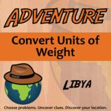 Adventure Math Worksheet -- Convert Units of Weight - Libya