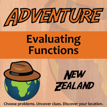 Choose Your Own Adventure -- Evaluating Functions -- New Zealand