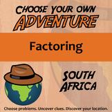 Adventure Math Worksheet -- Factoring -- South Africa