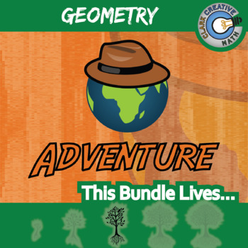 Choose Your Own Adventure -- GEOMETRY BUNDLE -- 21 Activities!