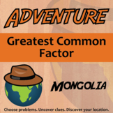 Adventure Math Worksheet -- Greatest Common Factor -- Mongolia