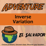 Adventure Math Worksheet -- Inverse Variation -- El Salvador