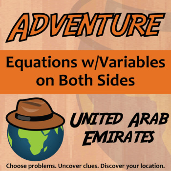 Choose Your Own Adventure -- Equations w/Variables on Both Sides -- UAE