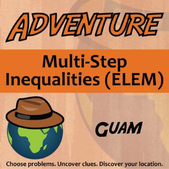 Choose Your Own Adventure -- Multi-Step Inequalities (ELEM) -- Guam