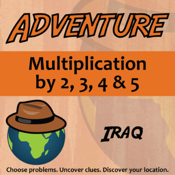 Choose Your Own Adventure -- Multiplication by 2,3,4,5 -- Iraq