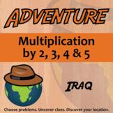 Adventure Math Worksheet -- Multiplication by 2,3,4,5 -- Iraq