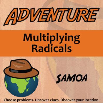 Choose Your Own Adventure -- Multiplying Radicals -- Samoa
