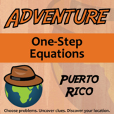 Adventure Math Worksheet -- One-Step Equations -- Puerto Rico