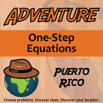 Choose Your Own Adventure -- One-Step Equations -- Puerto Rico