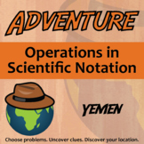 Adventure Math Worksheet -- Operations in Scientific Notation -- Yemen