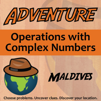Choose Your Own Adventure -- Operations with Complex Numbers -- Maldives