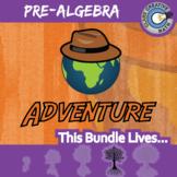 Adventure Math -- PRE-ALGEBRA CURRICULUM BUNDLE -- 40+ Activities!