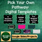 Choose Your Own Adventure Project -  Digital Templates (Language Arts)