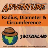 Adventure Math Worksheet  -- Radius, Diameter & Circumference -- Switzerland