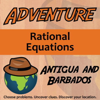 Choose Your Own Adventure -- Rational Equations -- Antigua